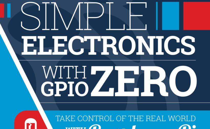 Simple Electronics with GPIO Zero book
